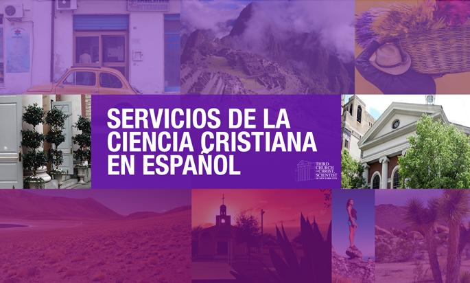 Servicios de la Ciencia Cristiana en Español