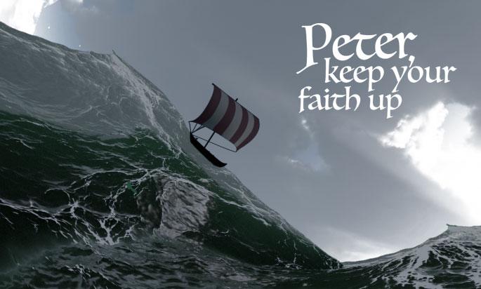 Peter Keep Your Faith Up